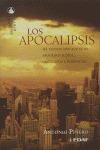 LOS APOCALIPSIS: 45 TEXTOS APOCALÍPTICOS, APÓCRIFOS JUDÍOS, CRISTIANOS