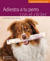 ADIESTRA A TU PERRO CON EL CLICKER.