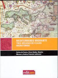 MEDITERRANÉO MIGRANTE : TRES DÉCADAS DE FLUJOS MIGRATORIOS