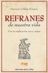 REFRANES DE NUESTRA VIDA