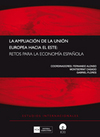 AMPLIACIÓN DE LA UNIÓN EUROPEA HACIA EL ESTE : RETOS PARA LA ECONOMÍA ESPAÑOLA