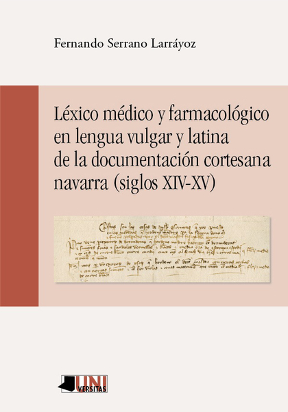 LÉXICO MÉDICO Y FARMACOLÓGICO EN LENGUA VULGAR Y LATINA DE LA DOCUMENTACIÓN CORT