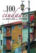 LAS 100 CIUDADES MAS BELLAS DEL MUNDO