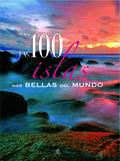 LAS 100 ISLAS MÁS BELLAS DEL MUNDO
