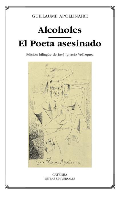 ´Alcoholes; El Poeta asesinado´