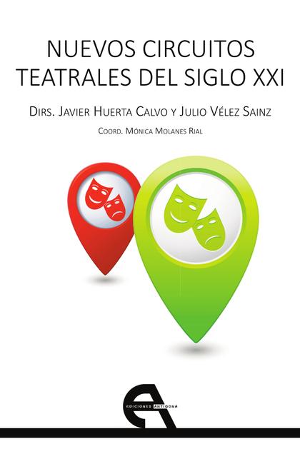 NUEVOS CIRCUITOS TEATRALES DEL SIGLO XXI