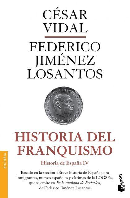 HISTORIA DEL FRANQUISMO. HISTORIA DE ESPAÑA IV