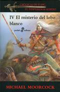 EL MISTERIO DEL LOBO BLANCO (IV). CRÓNICAS DEL ELRIC, EL EMPERADOR ALBINO