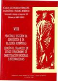 ACTAS DO XIX CONGRESO INTERNACIONAL DE LINGÜÍSTICA E FILOLOXÍA ROMÁNICAS. VIII: