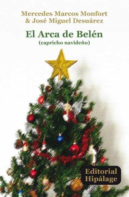 EL ARCA DE BELÉN : (CAPRICHO NAVIDEÑO)