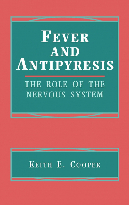 FEVER AND ANTIPYRESIS