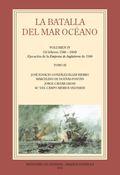 LA BATALLA DEL MAR OCÉANO. VOL. IV. TOMO III. (16 FEBRERO 1588-1604) EJECUCIÓN DE LA EMPRESA DE