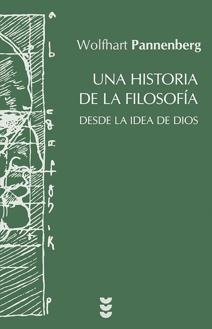 UNA HISTORIA DE LA FILOSOFÍA DESDE LA IDEA DE DIOS