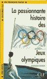 LA PASIONNANTE HESTOIRE DES JEUX OLYMPIQUES