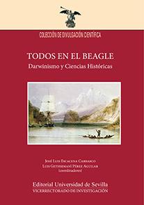 TODOS EN EL BEAGLE. DARWINISMO Y CIENCIAS HISTÓRICAS