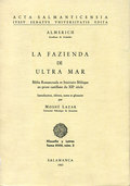 LA FAZIENDA DE ULTRAMAR, BIBLIA ROMANCEADA ET ITINÉRAIRE BIBLIQUE EN PROSE CASTILLANE DU XII SI