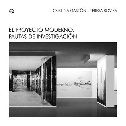 EL PROYECTO MODERNO : PAUTAS DE INVESTIGACIÓN