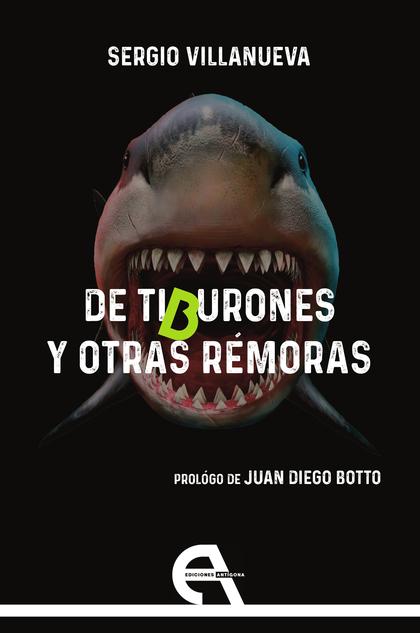 DE TIBURONES Y OTRAS REMORAS