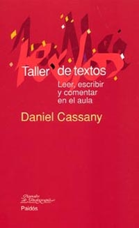 TALLER DE TEXTOS: LEER, ESCRIBIR Y COMENTAR EN EL AULA