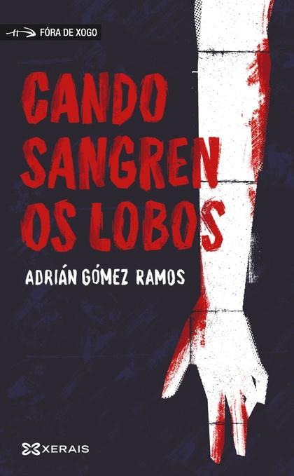 CANDO SANGREN OS LOBOS.