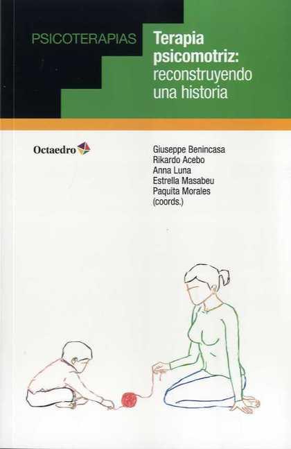 TERAPIA PSICOMOTRIZ: RECONSTRUYENDO UNA HISTORIA