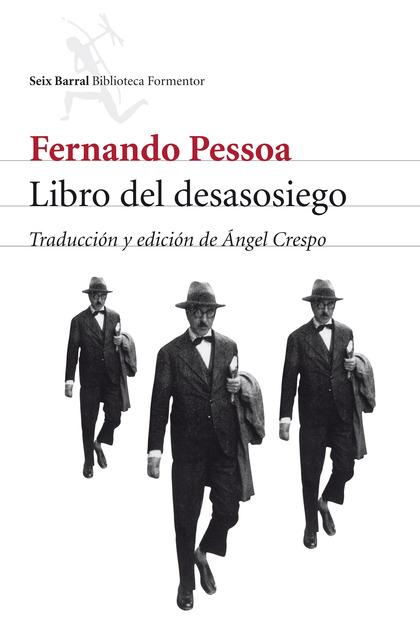 LIBRO DEL DESASOSIEGO DE BERNARDO SOARES
