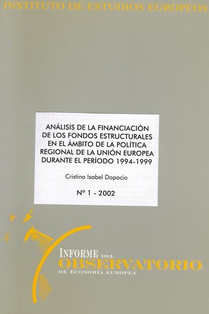 ANÁLISIS DE LA FINANCIACIÓN DE LOS FONDOS ESTRUCTURALES EN EL ÁMBITO DE LA POLÍTICA REGIONAL DE
