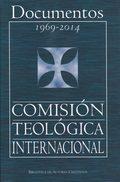 DOCUMENTOS 1969-2014 COMISIÓN  TEOLÓGICA INTERNACIONAL.