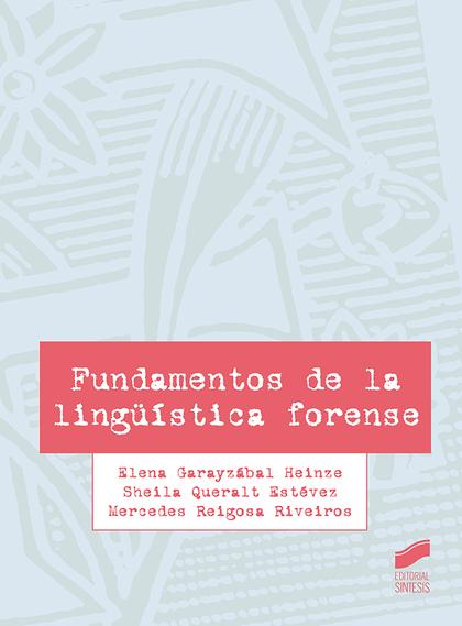 FUNDAMENTOS DE LA LINGÜÍSTICA FORENSE.