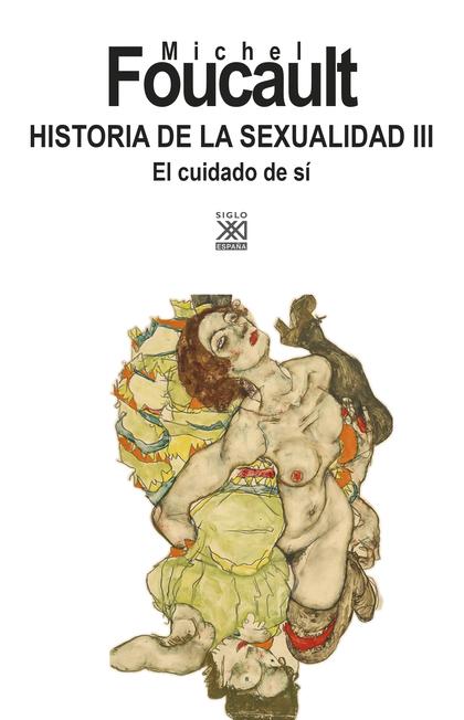 HISTORIA DE LA SEXUALIDAD III.