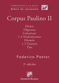 COMENTARIOS A LA NUEVA BIBLIA DE JERUSALÉN : CORPUS PAULINO II : EFESIOS, FILIPENSES, COLOSENSE