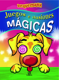 JUEGOS E ILUSIONES MÁGICAS
