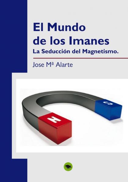 EL MUNDO DE LOS IMANES