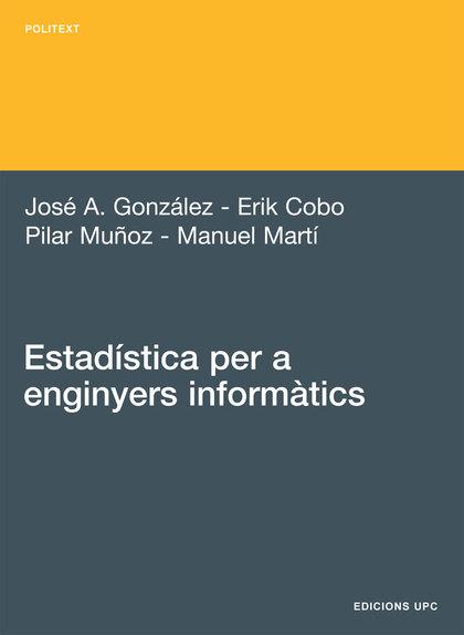 ESTADÍSTICA PER A ENGINYERS INFORMÀTICS