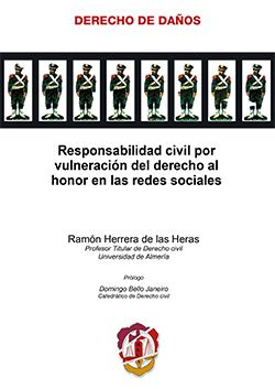 RESPONSABILIDAD CIVIL POR VULNERACIÓN DEL DERECHO AL HONOR EN LAS REDES SOCIALES.