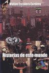 HISTORIAS DE ESTE MUNDO