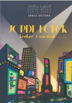 JORDI FOLCK, TEATRE I MUSICALS 2002 - 2020