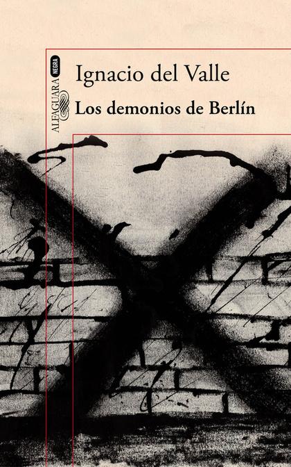 LOS DEMONIOS DE BERLÍN (CAPITÁN ARTURO ANDRADE 3).