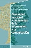 DIVERSIDAD FUNCIONAL Y TECNOLOGÍAS DE LA INFORMACIÓN Y LA COMUNICACIÓN.