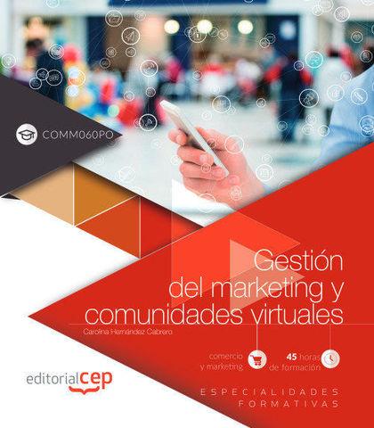 GESTIÓN DEL MARKETING Y COMUNIDADES VIRTUALES (COMM060PO). ESPECIALIDADES FORMAT