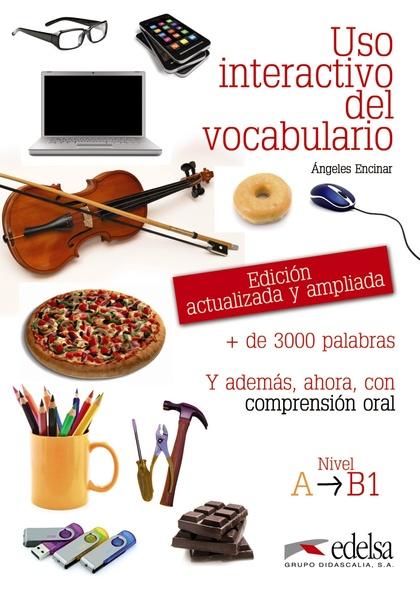 USO INTERACTIVO DEL VOCABULARIO A1-B1.