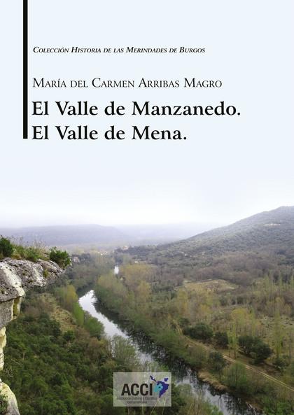 EL VALLE DE MANZANEDO. EL VALLE DE MENA..