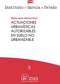 ACTUACIONES URBANISTICAS AUTORIZABLES EN SUELO NO