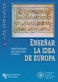 ENSEÑAR LA IDEA DE EUROPA.