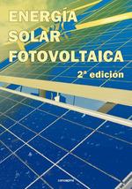 ENERGÍA SOLAR FOTOVOLTAICA. 2ª EDICIÓN