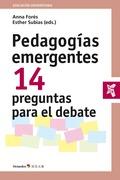 PEDAGOGÍAS EMERGENTES. 14 PREGUNTAS PARA EL DEBATE