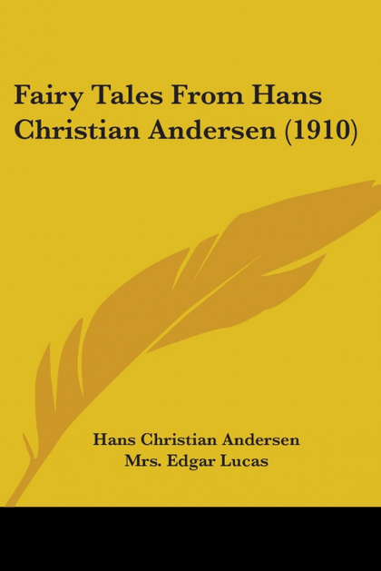 FAIRY TALES FROM HANS CHRISTIAN ANDERSEN (1910)
