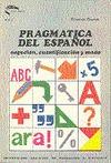 REF 36003AA0 PRAGMATICA DEL ESPAÑOL