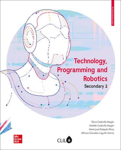LA TECHNOLOGY, PROGRAMMING AND ROBOTICS 2 ESO