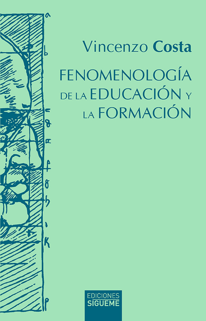 FENOMENOLOGÍA DE LA EDUCACIÓN Y LA FORMACIÓN